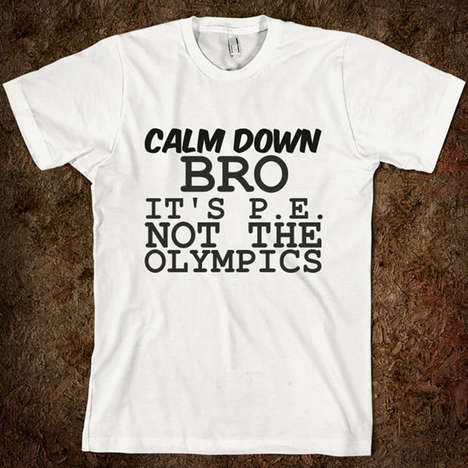 Facetious Physical Education Tees - The Calm Down T-shirt is Aimed at Gym Class Heroes