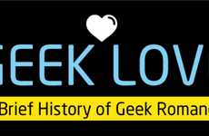 Nerdy Romance Infographics - The Geek Love Infographic Looks at Sci-Fi Love Over the Years