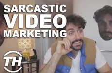 Sarcastic Video Marketing