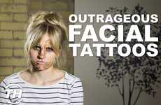 Outrageous Facial Tattoos