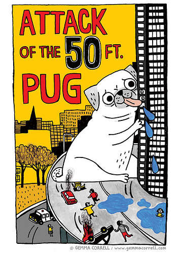 Pug-Replaced Pop Culture Art - These Cute Pug Illustrations by Gemma Correll are Hilarious