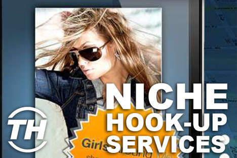 Niche Hook-Up Services