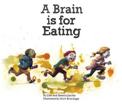 Ghoulishly Inappropriate Kids' Books - These Kids' Zombie Books Will Tech Kids the Value of Eating