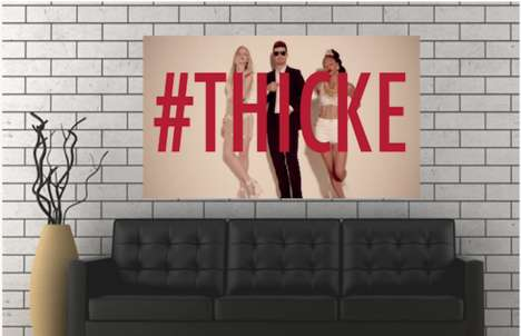 Hashtagged Pop Song Prints - Robin Thicke and CapThat Created an Artistic Pre-Order Opportunity