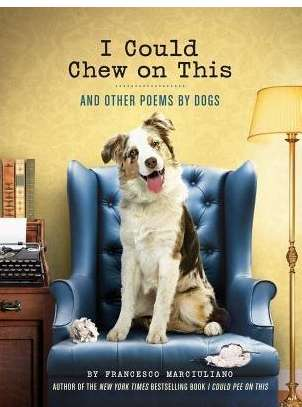 'I Could Chew On This' Features Poems from Everyone's Furry Friends