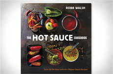 Spicy Condiment Cookbooks - 'The Hot Sauce Cookbook' by Robb Walsh Guides Fans of the Painful Stuff