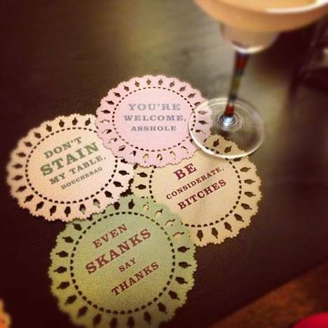 Comically Candid Coasters - Get Your Guests to Crack Up and Clean Up with These Funny Coasters