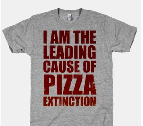 This Pizza Shirt is Perfect for Someone Who Eats Pizza Too Often