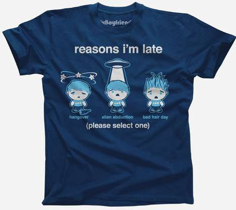 Comical Tardiness Excuse Tops - The