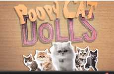 Flashy Singing Feline Ads - The Stars of Poopy Cat Dolls Exchange Purrs for a Litter Box