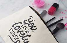 Complimentary Cosmetic Bags - The 'You Look Lovely Today' Canvas Pouch Will Make Your Day