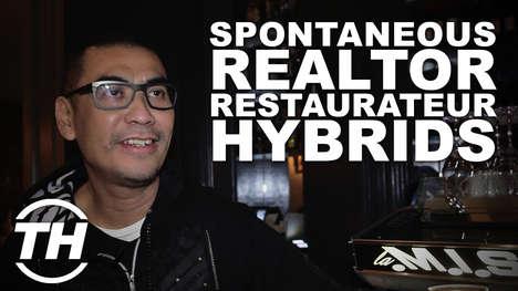 Spontaneous Realtor Restaurateur Hybrids