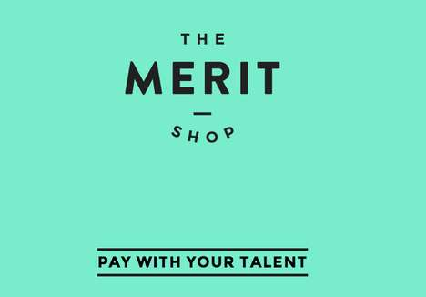Talent-Bartering E-Shops - The Merit Shop Trades Its Items in Exchange for Videos of Unique Talents