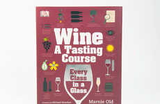 Wine-Guzzling Guides - This Wine Tasting Guide is a Crash Course on Class