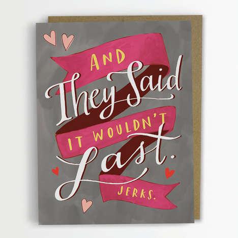 Triumphantly Snarky Love Cards