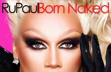 Sassy Scolding Leaked Albums - RuPaul's Leaked Album Chastises Those Who Download It Illegally