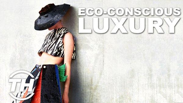 Eco-Conscious Luxury