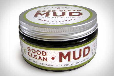 Natural Dirt Cleaners - The Good Clean Mud is Great for People Who Get Their Hands Dirty