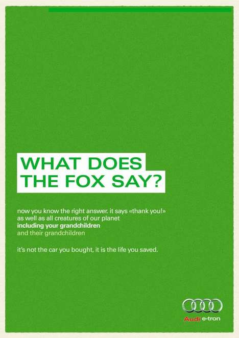 Meme-Inspired Auto Ads - Audi's Funny Car Print Ad Tells You What the Fox Says