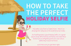 Holiday Selfie Suggestions - This Infographic Offers Tips on Taking Smartphone Self-Portraits