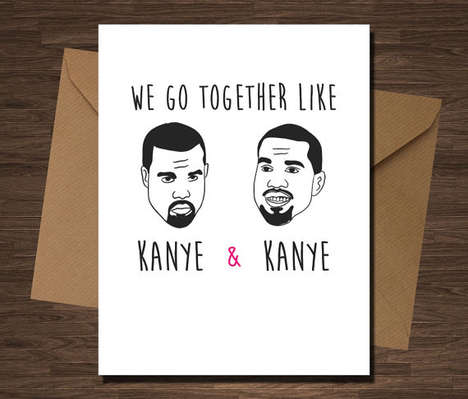 Celeb-Referencing Valentine Cards - These Funny Valentines Feature the Inflated Ego of Kanye West