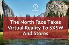 VR Movie-Making Techniques - North Face's SXSW Virtual Reality Event Relies on Google Cardboad
