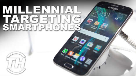 Millennial-Targeting Smartphones