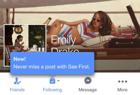 Social Media Priorities - The Facebook See First Feature Lets People Prioritize Friends
