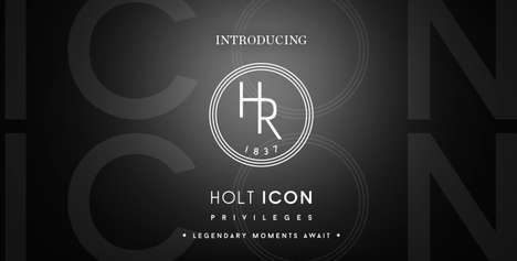 Experiential Rewards Programs - Holt Renfrew Icon Privileges Earns Experiences Rather Than Points