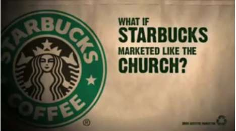 """What if Starbucks Marketed Like a Church?"""