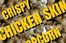 Crispy Chicken Skin Popcorn - This Flavored Popcorn Snack is Infused with a Chicken Skin Seasoning