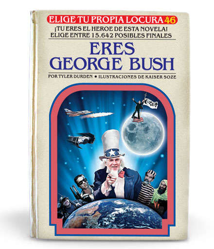 Choose Your Own Adventure For Adults - Be George Bush