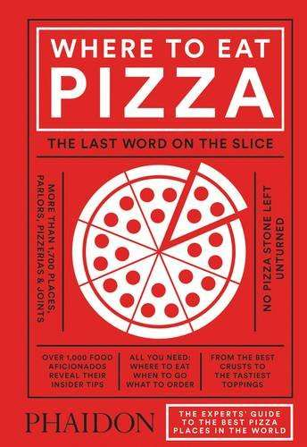 Global Pizza Guides - The 'Where to Eat Pizza' Guide Book is Perfect for Hungry Tourists