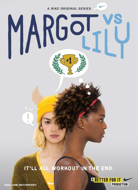 Sports Brand Original Series - Nike's Margot vs Lily Show Encourages Sport & Fitness as a Lifestyle