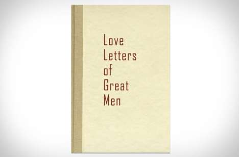 Romantic Anthologies - 'Love Letters of Great Men' is a Perfect Gift for Valentine's Day