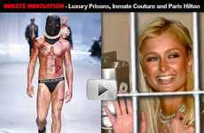 Inmate Innovation - Dancing Inmates, Luxury Prisons and Paris Hilton Jail Couture