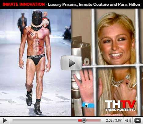 Dancing Inmates, Luxury Prisons and Paris Hilton Jail Couture