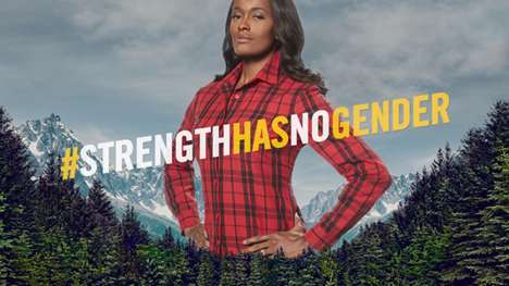 Female Lumberjack Campaigns - The #StrengthHasNoGender Campaign Celebrates Women's History Month