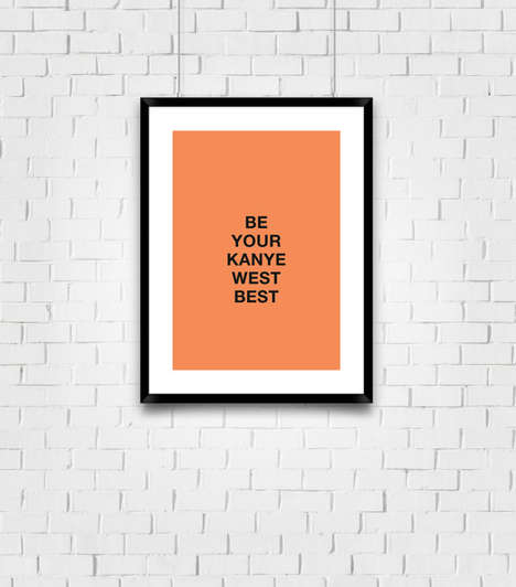 Motivational Rap Posters - Numero Print Shop's Kanye West Print Encourages Hard Work and Dedication