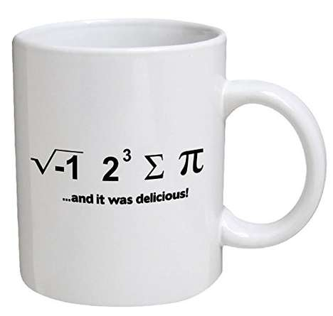 Comical Mathematical Mugs - The 'I Ate Some Pie...' Uses Math Equations to Spell Out Puns
