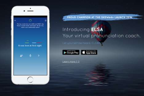 Accent-Ameliorating Chat Bots - ELSA is a Virtual Pronunciation Coach and Mobile App for Accents