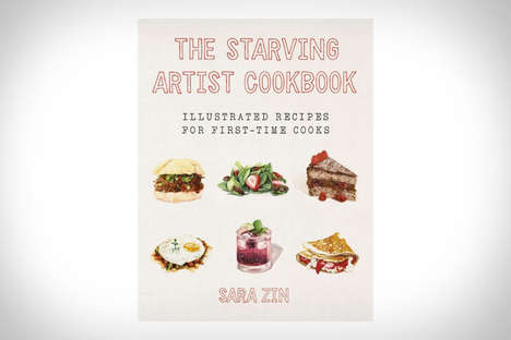 Starving Artist Cookbooks - Sara Zin's Recipes Share Art-Focused Instruction for First Time Chefs