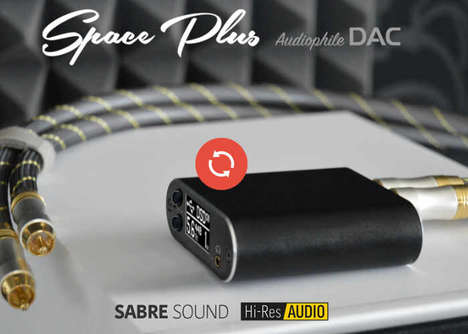 High-Def Audio Streamers - The 'Space Plus' Audiophile DAC Economically Plays Hi-Res Audio