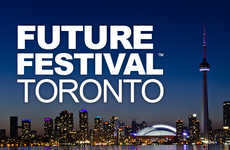 Future Festival Toronto - This Toronto Innovation Conference Helps Attendees Spot New Opportunities