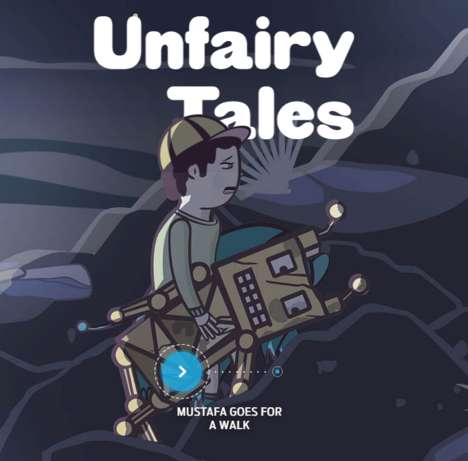 Refugee Child Animated Stories - 'Unfairy Tales' Reveal the Lives of Refugee and Migrant Children