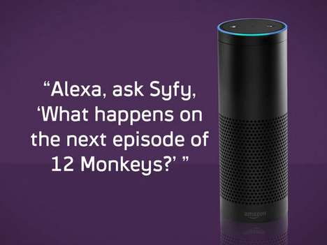 Voice-Controlled Entertainment Channels - The SyFy Channel is Now Integrated with Amazon Alexa