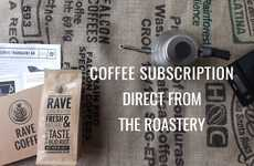 Ultra-Fresh Coffee Subscriptions - RAVE Coffee Roasts, Packages and Ships Its Coffee on the Same Day