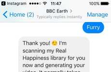 "Happiness-Sharing Bots - Bbc Earth's Chatbot Shares Personalized Videos for ""Real Happiness"""