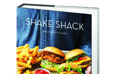 Restaurant Chain Cookbooks - The Shake Shack Cookbook Details How to Make Signature Meals at Home