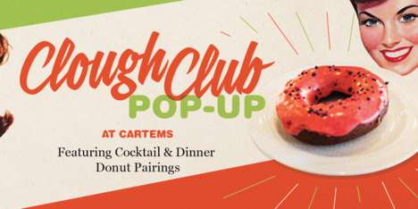 Donut Cocktail Tastings - The Clough Club Pop-Up Pairs Cartems Donuts with Mixed Drinks